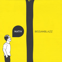 CD Magno Bissoli e Ensemble Bissamblazz - Nativ